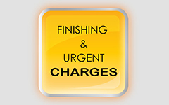 FINISHING & URGENT CHARGES
